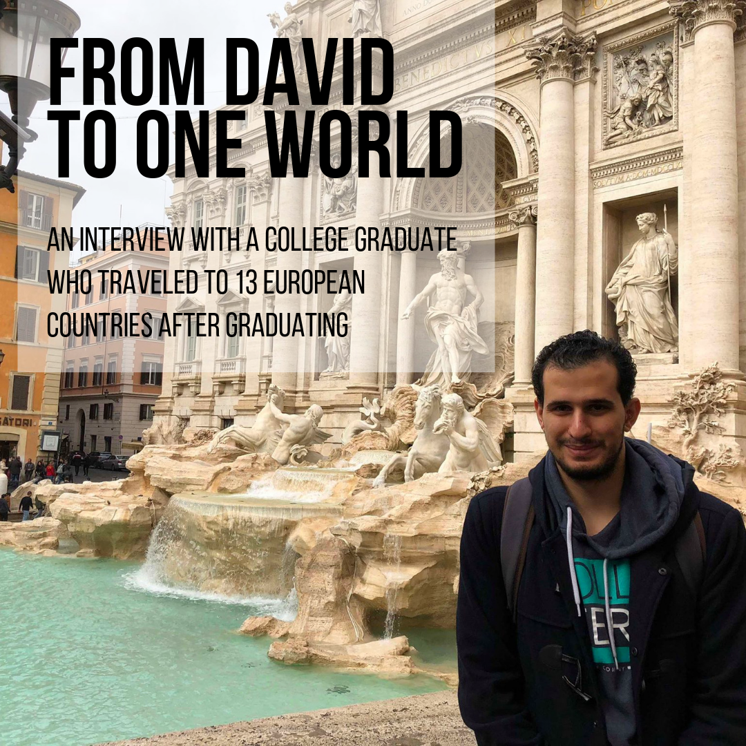 From David To One World: A College Graduate Who Traveled to 13 European Countries After Graduating